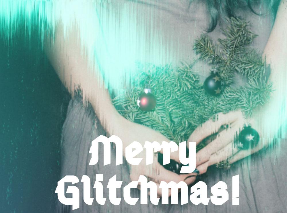 Merry Glitchmas - Minis